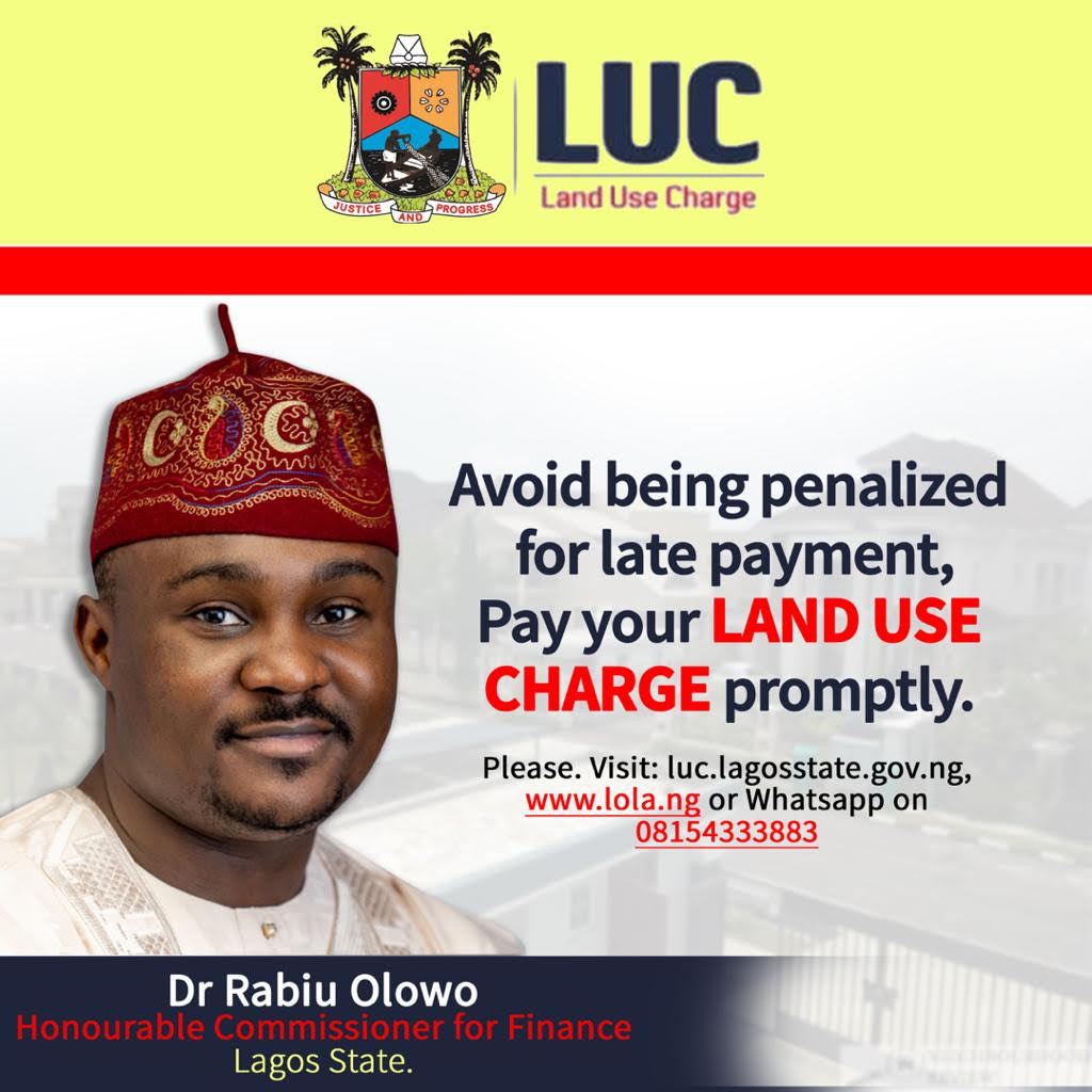 LAND USE CHARGE: LASG ANNOUNCES 15% DISCOUNT FOR EARLY PAYMENT OF BILLS